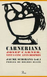 Carneriana. Josep Carner, vint-i-cinc anys després