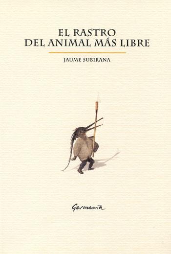 El rastro del animal m√°s libre
