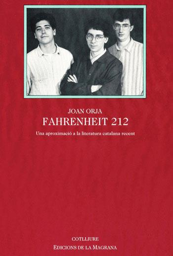 Fahrenheit 212. Una aproximació a la literatura catalana recent