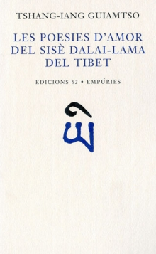 Les poesies d'amor del sisè Dalai-lama del Tibet